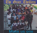 The grace Thrillers : Make Us One CD