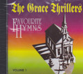 The grace Thrillers : Favourite Hymns Volume 1 CD