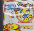 Burning Flames : Countdown To Rehab CD