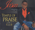 Jason Mighty : Temple Of Praise CD