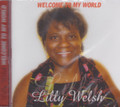 Lilly Welsh : Welcome To My World CD