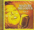 Mature Melodys Vol.4 : Various Artist CD