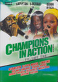 Champions In Action 2009 Volume One : Various Artist DVD