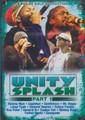 Unity Splash 2007 Part 1 : Various Artist DVD