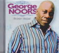 George Nooks : Broken Vessel CD