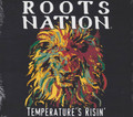 Roots Nation : Temperature's Risin' CD