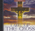 Take Up The Cross : Various Artist CD