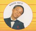 White Mice : White Mice CD