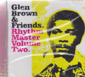 Glen Brown & Friends : Rhythm Master Volume Two CD