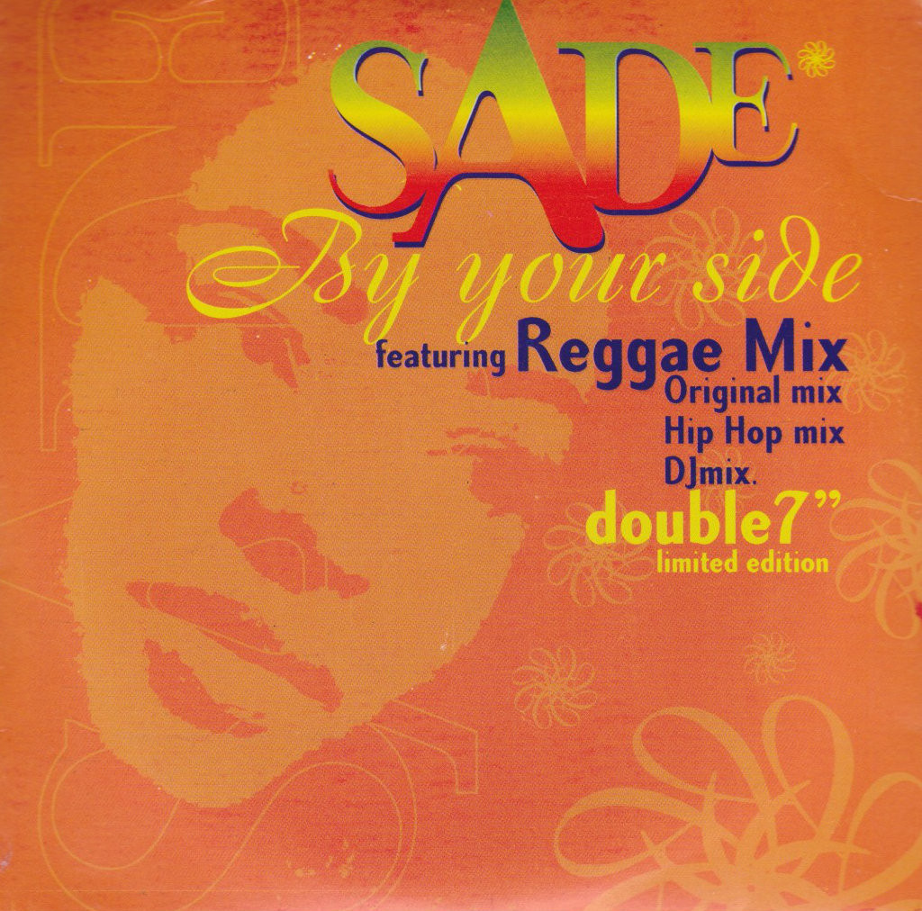 Sade : By Your Side Reggae Mix 7