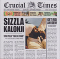 Sizzla Kalonji : Crucial Times LP