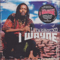 I Wayne : Lava Ground 2Lp