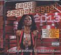 Ragga Ragga Ragga 2013 : Various Artist CD