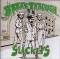 Slickers...Break Through LP