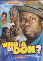 Who A Di Don : Comedy DVD
