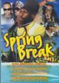 Spring Break 2013 : Various Artist DVD