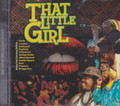 That Little Girl - Riddim : Various Artist CD