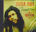 Suga Roy & The Fireball Crew : Meditation CD