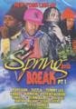 Spring Break 2012 Part 1 : Various Artist DVD
