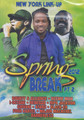 Spring Break 2012 Part 2 : Various Artist DVD