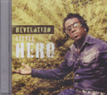 Little Hero : Revelation CD