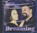 Honey Boy : Dreaming CD