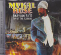 Mykal Rose : Babylon 9/11 Tip Of The Iceberg CD