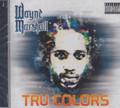 Wayne Marshall : Tru Colors