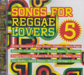 Songs For reggae Lovers 5 : Various Artist 2CD