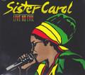 Sister Carol : Live No Evil CD