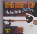 Admiral Bailey : The Best Of CD