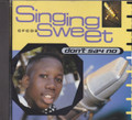 Singing Sweet : Don't Say No CD