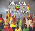Biblical : Hold Firm Natty CD