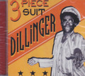 Dillinger : 3 Piece Suit CD