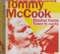 Tommy McCook : Blazing Horns/Tenor In Roots CD