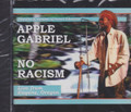 Apple Gabriel : No Racism (Live) CD