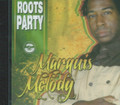 Marquis Melody : Roots Party CD
