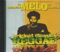 "Melvin "" Melo"" Lawla : Original Reggae Classics Reggae Style CD"