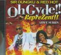 Sir Oungku & Red Hot : Oh Gyde - Reprezent CD