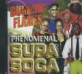 Burning Flames : Phenomenal Supa Soca CD