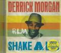 Derrick Morgan : Shake A Leg CD