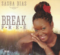 Sasha Dias : Break Free CD