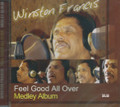 Winston Francis : Feel Good All Over (Medley Album) CD