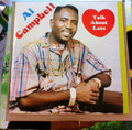 Al Campbell : Talk About Love LP