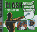 DJ Clash - 3 The Hard Way : Little Harry, Billy Boyo And Nicodemus CD