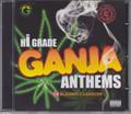 Hi Grade Ganja Anthems...Various Artist CD