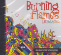 Burning Flames : Let Um Go CD