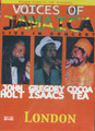 Voices Of Jamaica : John Holt, Gregory Isaacs & Cocoa Tea - Live In Concert DVD