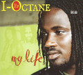 I Octane : My Life CD