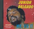 Junior Delgado : Mr Fix It CD